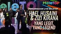 Yang Legit Yang Legend Hael Husaini ft Zizi Kirana