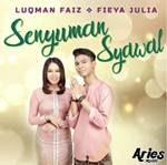 Lirik Senyuman Syawal Luqman Faiz & Fieya Julia