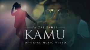 Lirik Kamu - Faizal Tahir