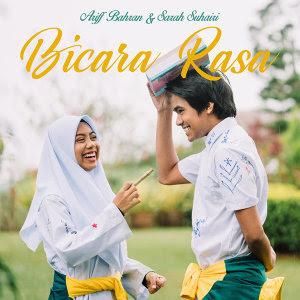 Lirik Bicara Rasa - Arif Bahran & Sarah Suhairi